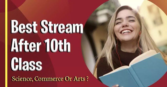 What after 10th Standard? Career options after 10th | Stream after 10th