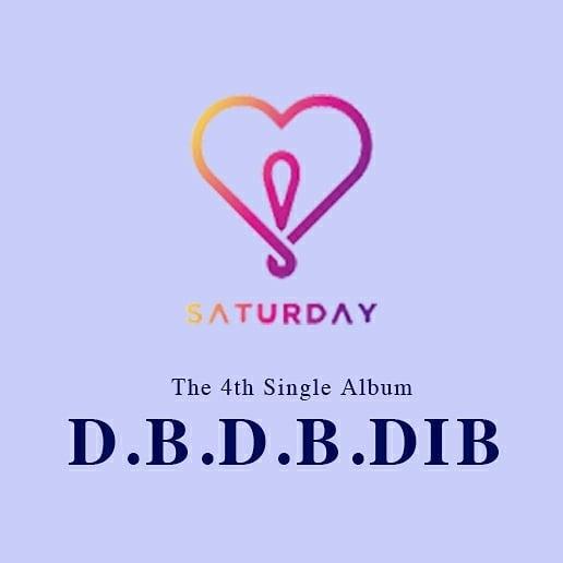 SATURDAY (세러데이) D.B.D.B.DIB (디비디비딥)