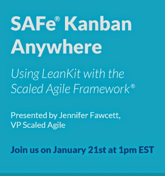 http://leankit.com/blog/2015/01/safe-kanban-anywhere/?utm_campaign=EMMK_SAFe_Kanban_FollowUp%20%3a%20Missed&utm_medium=email&utm_source=Eloqua