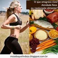 http://maisdoquelindeza.blogspot.com.br/2014/01/o-que-emagrece-mais-atividade-fisica-ou.html