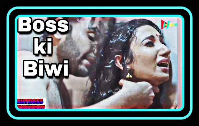 Chittrali Das sexy scene - Boss Ki Biwi (2021) HD 720p
