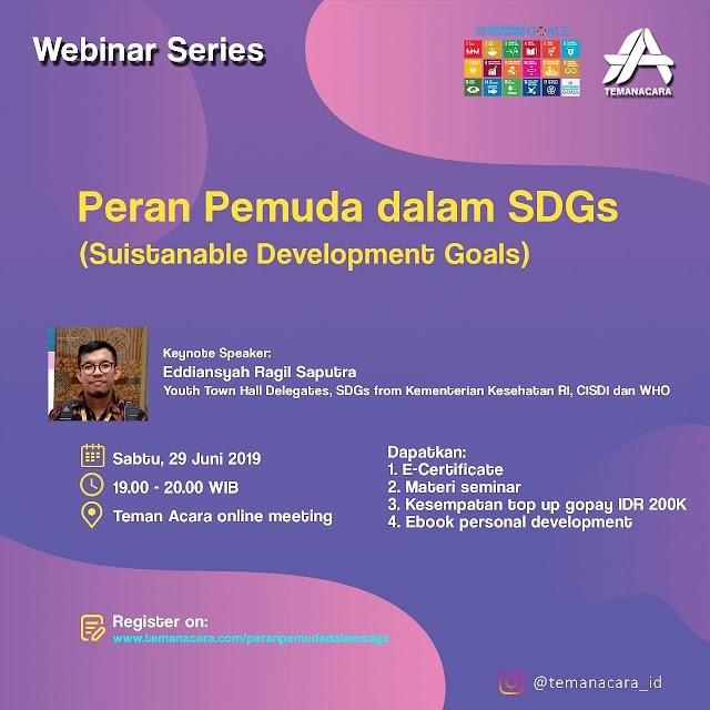Webinar Peran Pemuda Dalam SDG's (Sustainable Development Goals) 29 Juni 2019