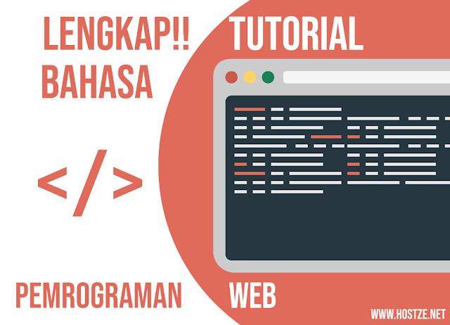 LENGKAP!! Tutorial Bahasa Pemrograman Web - hostze.net