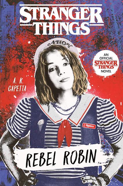 Rebel Robin: livro mostrará adolescência da personagem de Stranger Things