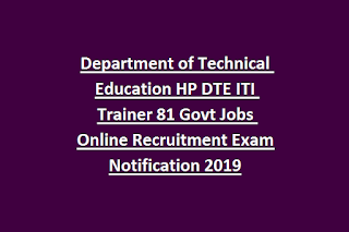 Department of Technical Education HP DTE ITI Trainer 81 Govt Jobs Online Recruitment Exam Notification 2019