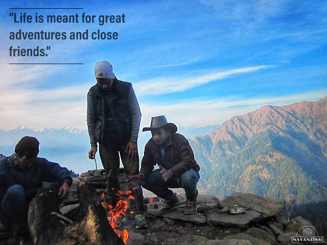 """Life is meant for great adventures and close friends."""