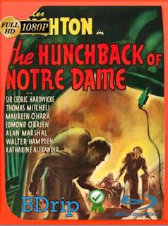 El jorobado de Notre Dame (1939) BDRIP1080pLatino [GoogleDrive] SilvestreHD
