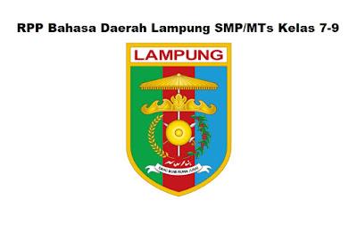 Inilah RPP Bahasa Daerah Lampung SMP/MTs Kelas 7-9 Terlengkap