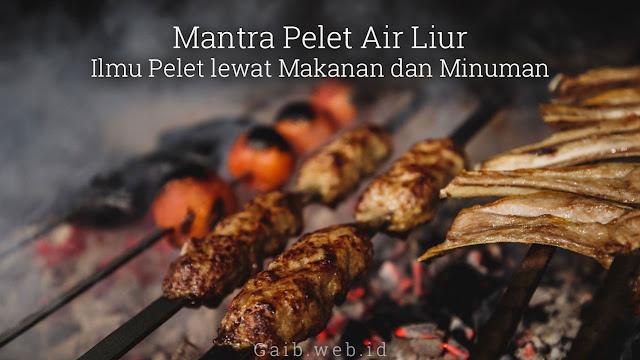 Mantra Pelet Air Liur - Ilmu Pelet Makanan Minuman