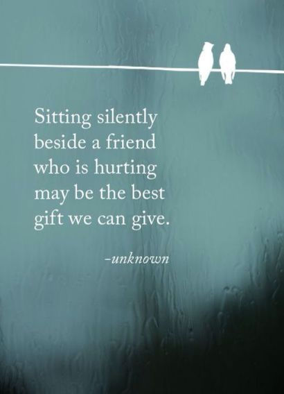 sitting silently beside a friend