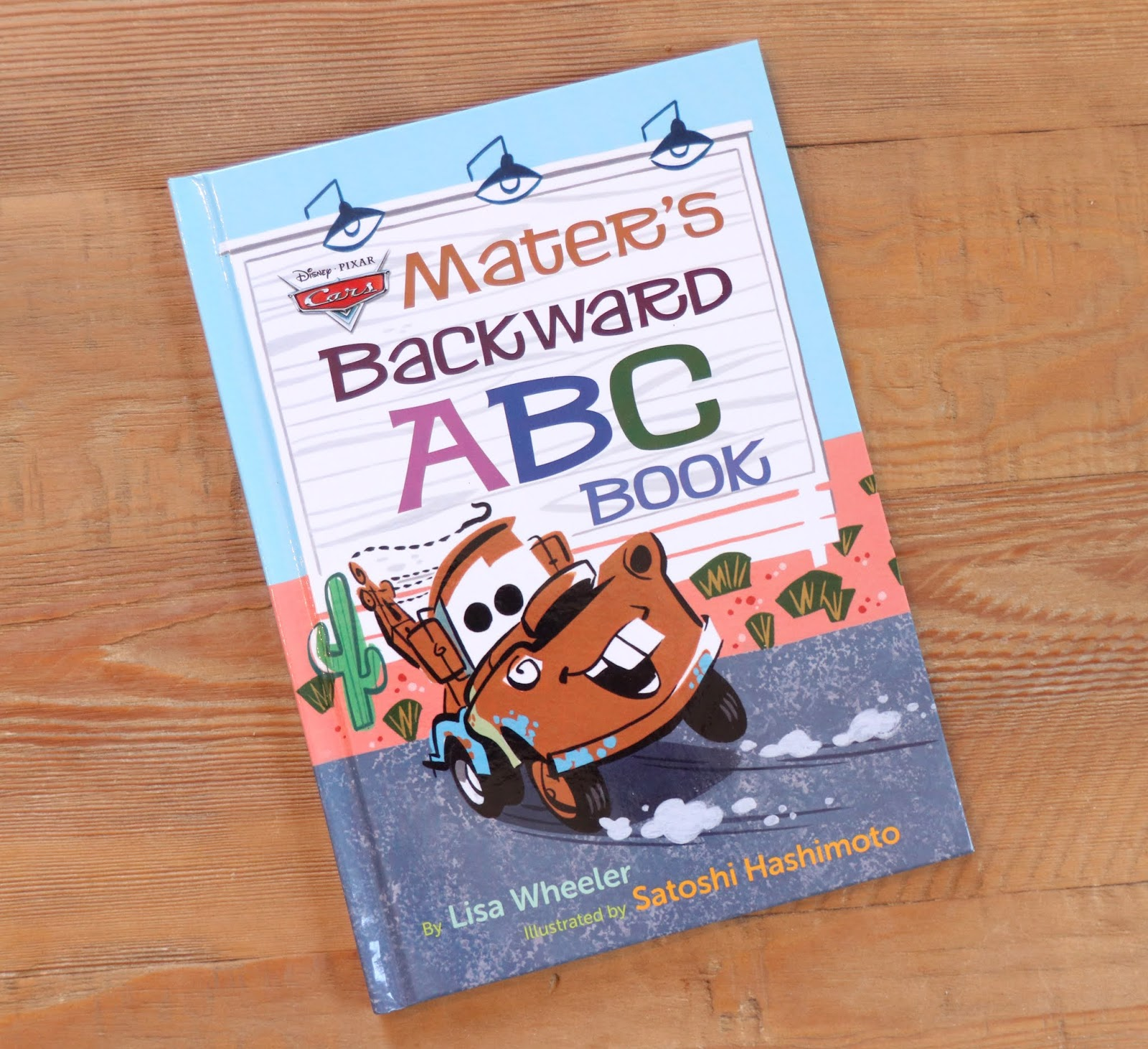 Cars 3: Mater's Backward ABC Book