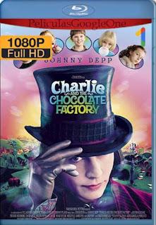 Charlie Y La Fabrica De Chocolate [2005]  [1080p BRrip] [Latino-Inglés] [GoogleDrive] RafagaHD