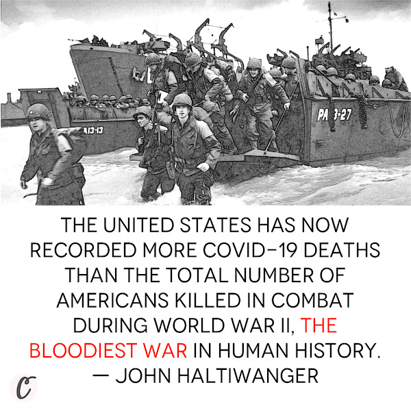 The United States has now recorded more COVID-19 deaths than the total number of Americans killed in combat during World War II, the bloodiest war in human history. — John Haltiwanger, Senior Politics Reporter, Business Insider