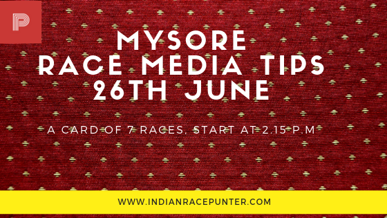 Mysore Race Media Tips 26 June