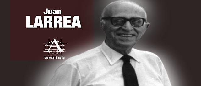 Graciela Maturo |  Juan Larrea y el destino de América