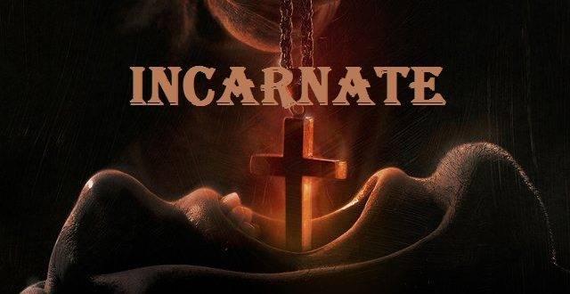 Quỷ Ám - Incarnate (2016)