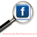 How to See Facebook Friends List Updated 2019 | View Friends List On Facebook