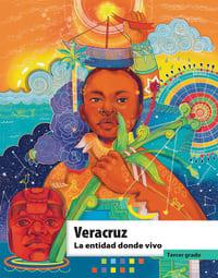 Libro de texto La entidad donde vivo Veracruz Tercer grado 2021-2022