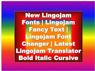 Lingojam Fonts   Lingojam Fancy Text   Lingojam Font Changer   Lingojam Translator, Lingojam Fonts Lingojam Small Text Lingojam Bold Lingojam Italic Lingojam Cursive