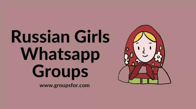 Russian Girls Whatsapp Groups