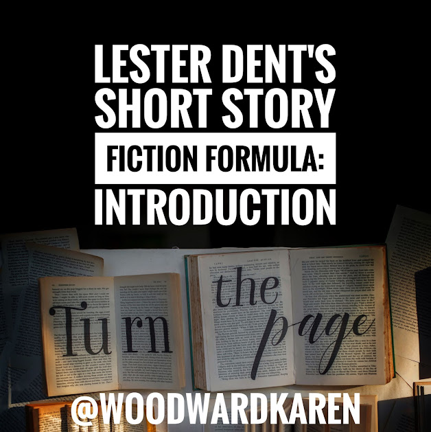 Lester Dent's Short Story Fiction Formula: Introduction