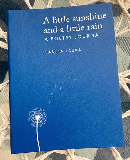 a little sunshine a little rain poetry journal