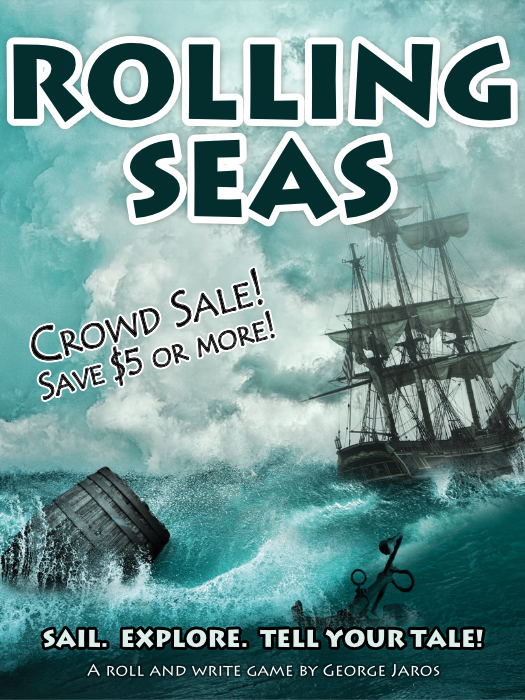Rolling Seas Crowd Sale!