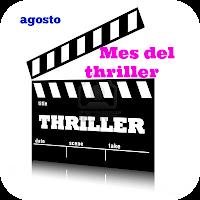 Agosto 2018 - Mes del thriller - Libros que hay que leer