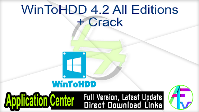 WinToHDD 4.2 All Editions + Crack