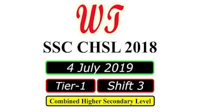 SSC CHSL 4 July 2019, Shift 3 Paper Download Free