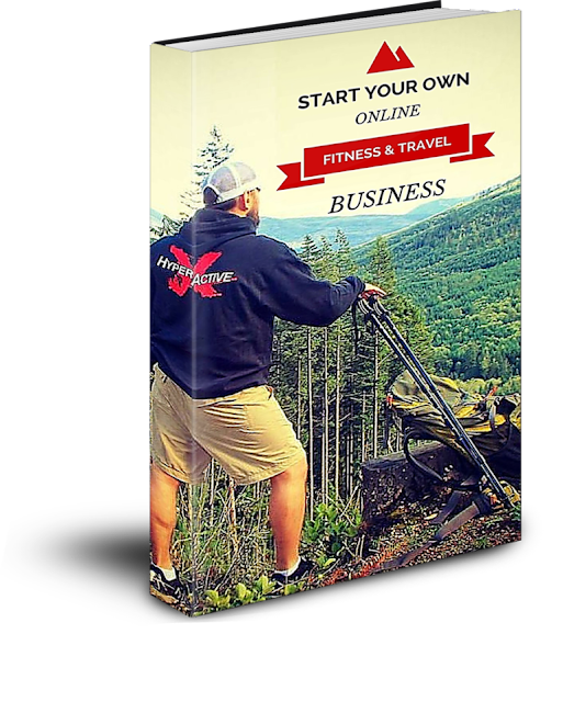Start Your Own Online Fitness And Adventure Travel Business
