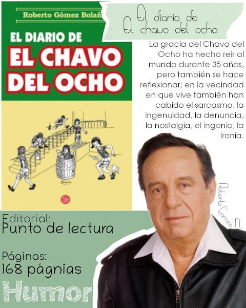 El diario de El chavo del ocho - Roberto Gómez Bolaños