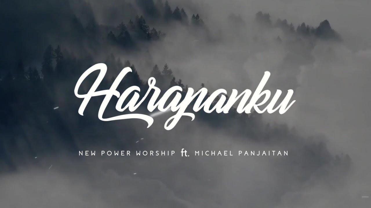 Lirik Lagu Harapanku - New Power Worship Ft. Michael Panjaitan