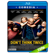 Don't Think Twice (2016) BRRip 720p Audio Dual Latino-Ingles