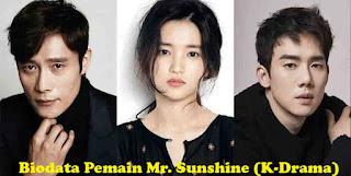 Biodata Pemain Mr. Sunshine Drama Korea 2018 Lengkap