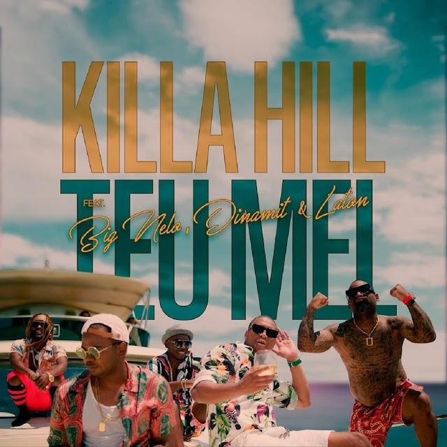Killa Hill Feat. Big Nelo, Dinamit & Laton - Teu Mel [Dancehall]