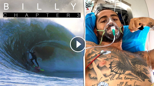 BILLY Chapter 3 - Billy Kemper Fights For His Life After A Wipeout In Morocco Nearly Kills Him