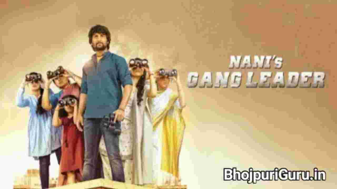 Gang Leader Hindi Dubbed Full Movie Download Filmyzilla, Filmy4wap, 7StarHd, Jalshamovieshd, - Bhojpuri Guru