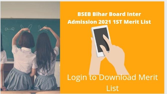 BSEB 11th Admission 1st Merit List जारी Ofss Bihar Download BSEB 11th Admission 1st Merit List