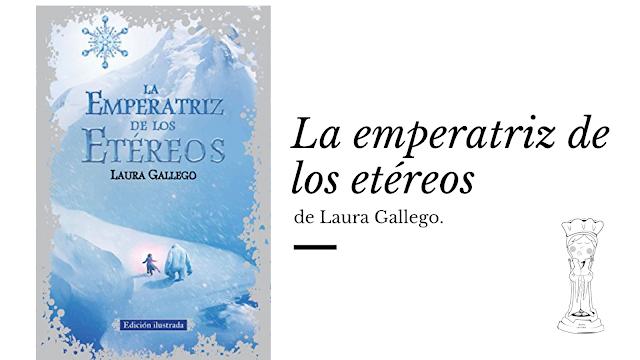 Emperatriz etéreos Laura Gallego