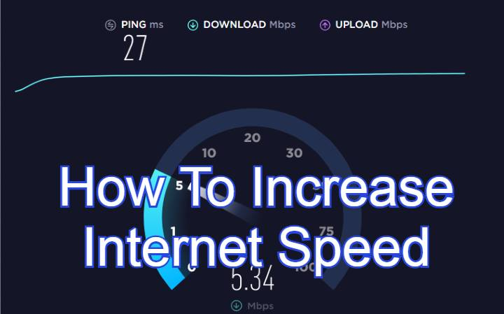 How To Increase Internet Speed