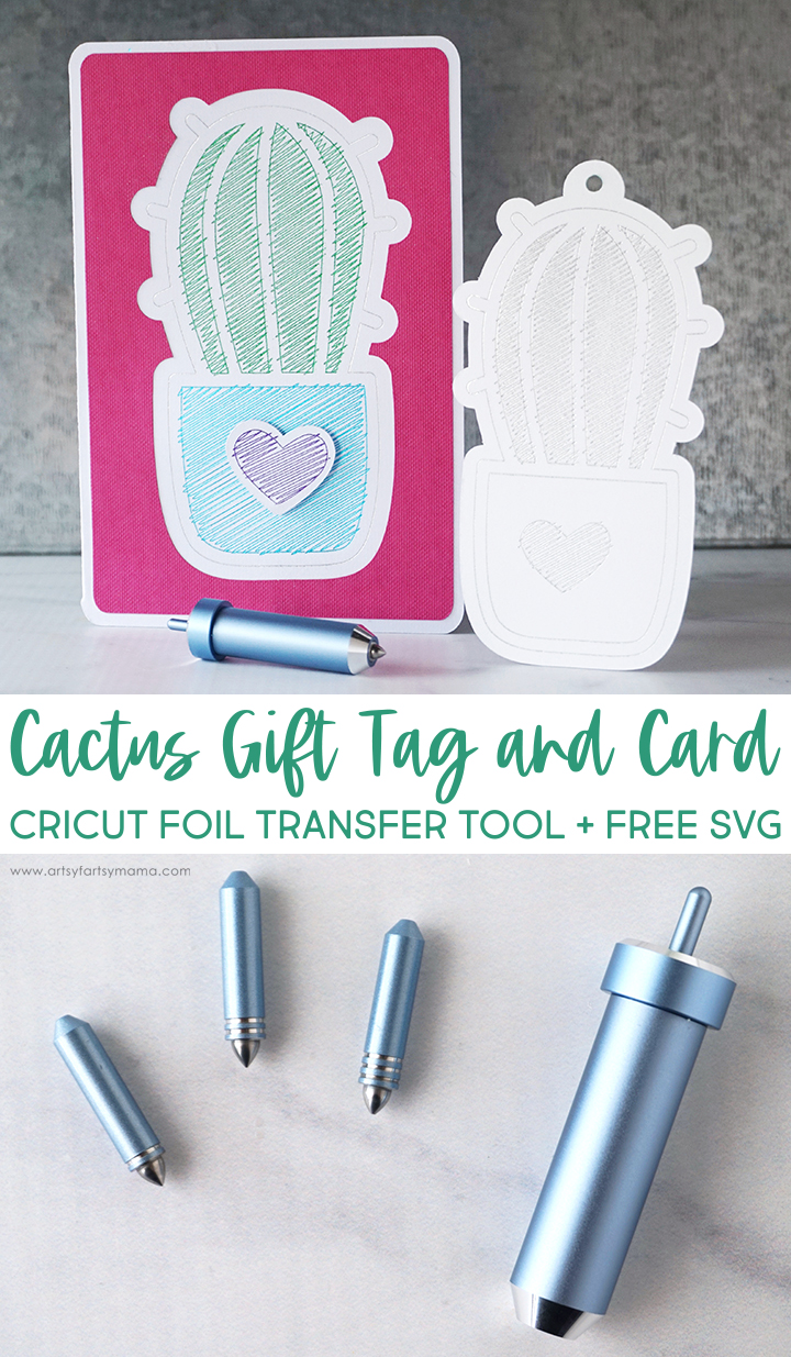 Cricut Foil Transfer System with Cactus Gift Tag and Card and FREE SVG