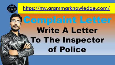 Write A Letter To The Inspector of Police