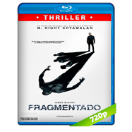 Fragmentado (2016) BRRip 720p Audio Dual Latino-Ingles