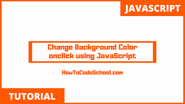 Change Background Color onclick using JavaScript
