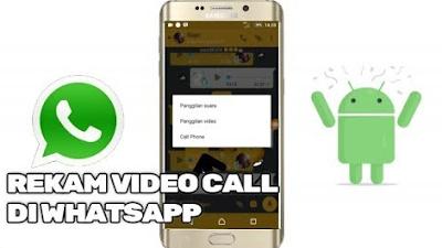 aplikasi untuk rekam video call di whatsapp