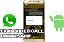 Cara Merekam Video Call WhatsApp di Android dan iPhone