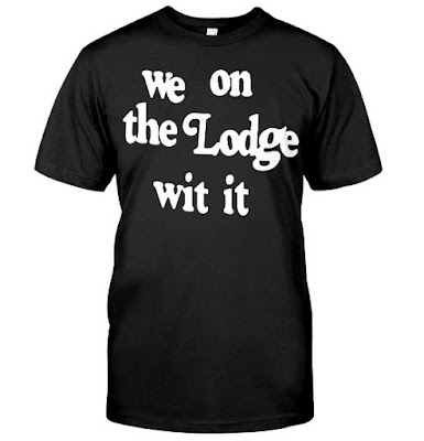 we on the lodge wit it shirt, we on the lodge wit it video, we on the lodge wit it song, we on the lodge wit it meme, we on the lodge wit it meaning, we on the lodge wit it youtube, we on the lodge wit it girl, we on the lodge wit it lyrics, we on the lodge wit it t shirt,