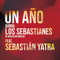 Banda Los Sebastianes - Un Año (feat. Sebastián Yatra) [Single 2019