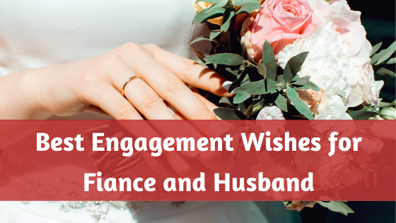 Best Engagement Wishes for Fiance